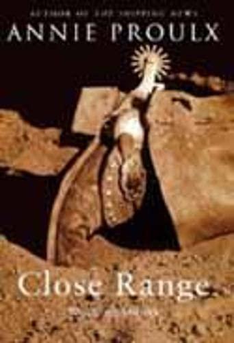 Close Range: Wyoming Stories.