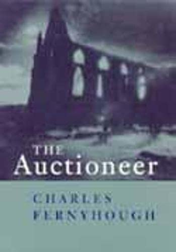 The Auctioneer: Fernyhough. Charles