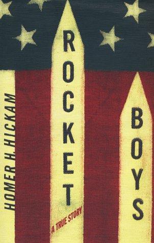Rocket Boys: HOMER H. HICKAM