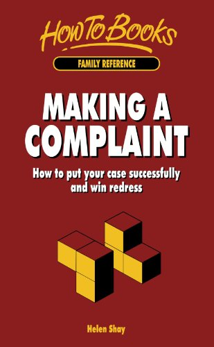 9781857031027: Making A Complaint: How to put your case successfully and win redress
