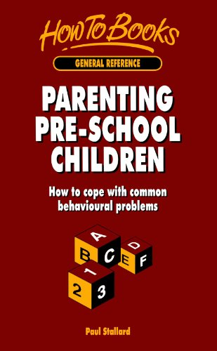 Parenting Pre-School Children: How to Cope With: Stallard, Paul