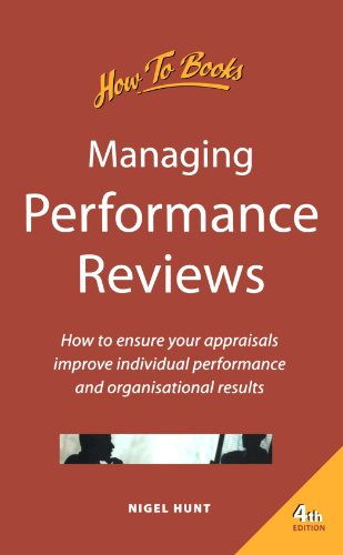 9781857034882: Managing Performance Reviews: How to ensure your appraisals improve individual performance and organisational results