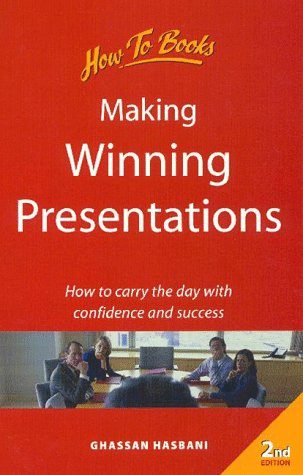 9781857034974: Making Winning Presentations: How to Carry the Day With Confidence and Success (Business and Management)