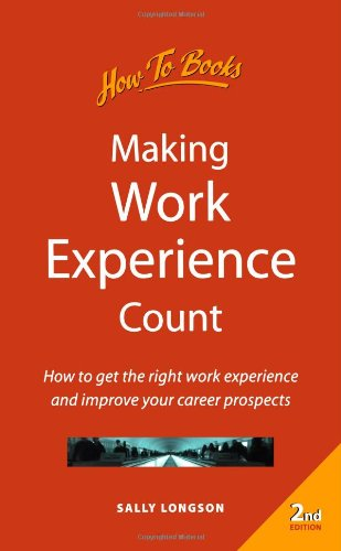 9781857035179: Making Work Experience Count: 2nd edition (How-to)