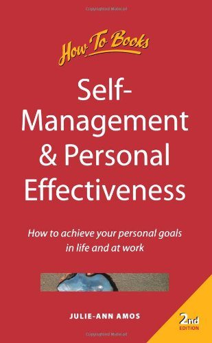 9781857035308: Self-Management & Personal Effectiveness: 2nd edition (How to Books (Midpoint))