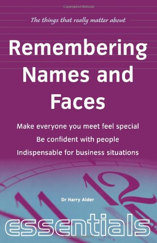 9781857035926: Remembering Names and Faces: Make everyone you meet feel special, be confident with people, indispensible for business situations (Things That Really Matter)