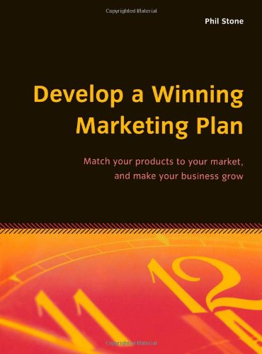 9781857036190: Develop a Winning Marketing Plan: Match your products to your market, and make your business grow