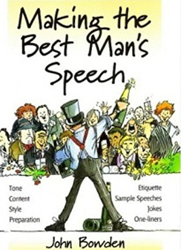 Making the Best Man's Speech: Know What: John Bowden