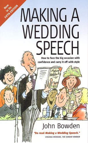 Making a Wedding Speech : How to: John Bowden