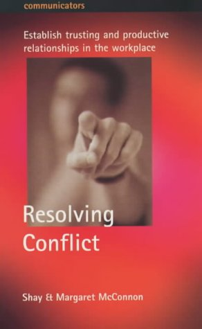 Resolving Conflict (Communicators): McConnon, Shay, McConnon, Margaret