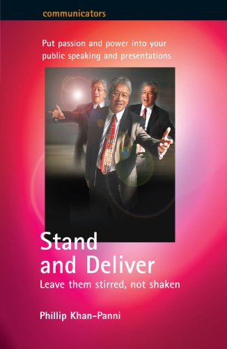 9781857037814: Stand and Deliver: Leave them stirred, not shaken (Communicators)