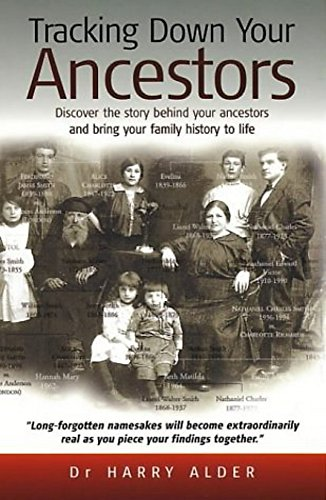 9781857038286: Tracking Down Your Ancestors: Discover the story behind your ancestors and bring your family history to life