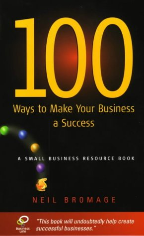 9781857038330: 100 Ways to Make Your Business a Success