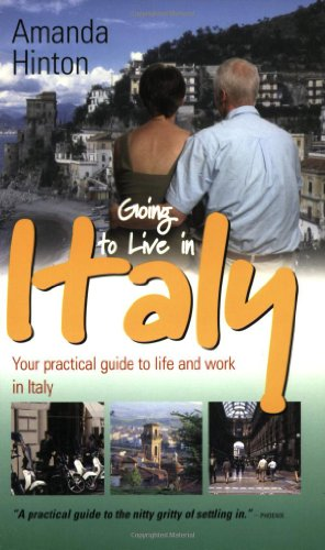 9781857038552: Going to Live in Italy: 3rd edition