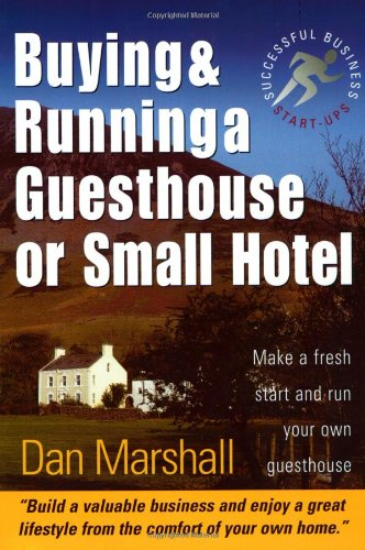 9781857038989: Buying and Running a Guesthouse or Small Hotel