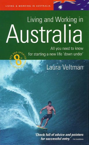9781857039184: Living Working In Australia 8e: All You Need to Know for Starting a New Life Down Under