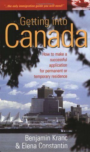9781857039290: Getting Into Canada (How to Series (Oxford, England))
