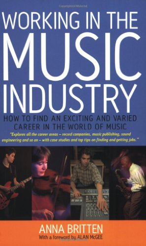 9781857039405: Working in the Music Industry: How to Find an Exciting and Varied Career in the World of Music