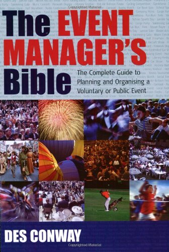 9781857039825: The Event Manager's Bible: The Complete Guide to Planning and Organising a Voluntary or Public Event