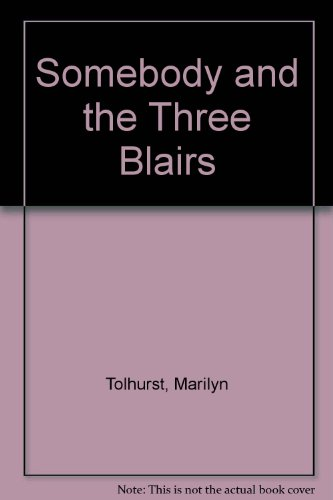 9781857040180: Somebody and the Three Blairs