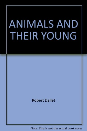 9781857060027: ANIMALS AND THEIR YOUNG