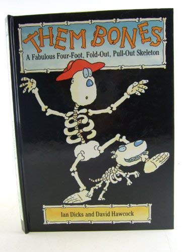 9781857070224: Them Bones: Fabulous Four-foot, Fold-out, Pull-out Skeleton