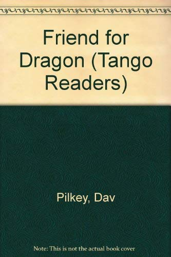 9781857072761: Friend for Dragon (Tango Readers)
