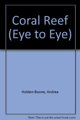 9781857074567: Coral Reef (Eye to Eye S.)