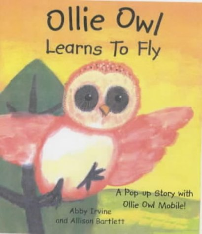9781857075137: Ollie Owl Learns to Fly: A Pop-up Book with Owl Mobile