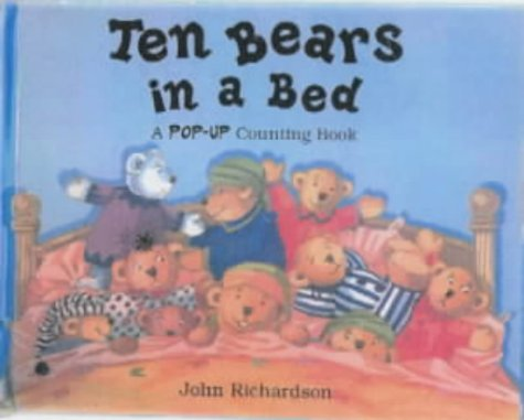 9781857075205: Ten Bears in a Bed: A Pop-up Counting Book
