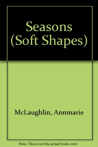 9781857075366: Seasons (Soft Shapes)