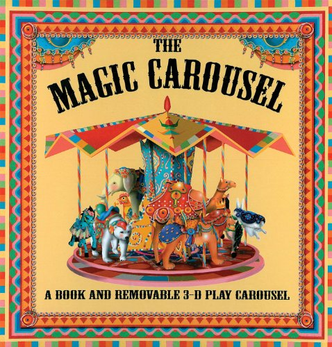 9781857078008: The Magic Carousel: A Book and Removable 3-D Play Carousel