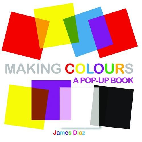 9781857078381: Making Colours