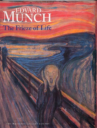 Edvard Munch: The Frieze of Life: Foister, Susan