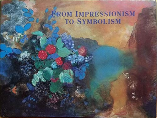 9781857090543: from impressionism to symbolism - the folio series