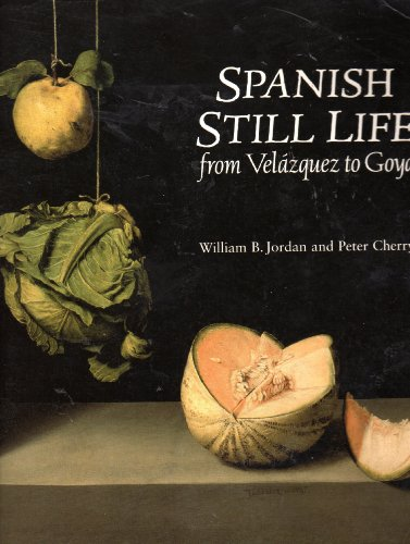 9781857090642: Spanish Still Life from Velazquez to Goya