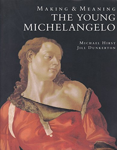 9781857090659: Making and Meaning: Young Michelangelo - The Artist in Rome, 1496-1501