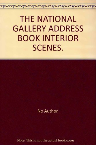 THE NATIONAL GALLERY ADDRESS BOOK INTERIOR SCENES.
