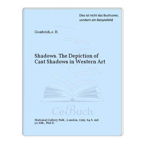 9781857090918: Shadows, the Depiction of Cast Shadows in Western Art