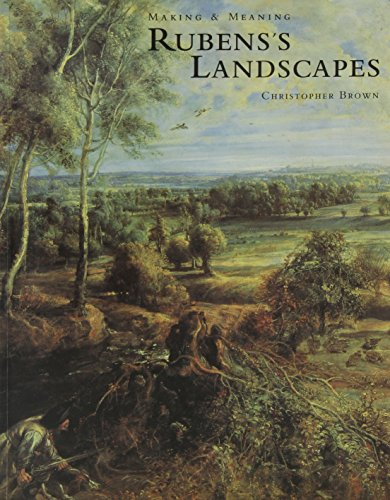 9781857091557: Rubens's Landscapes: Making & Meaning