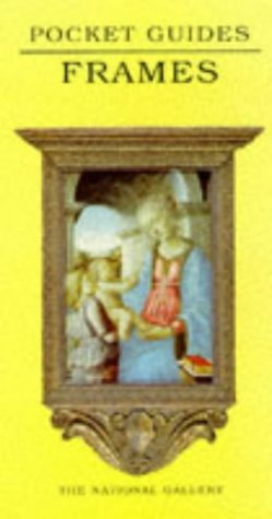 9781857091656: Frames (National Gallery Pocket Guides)