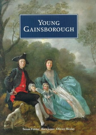 Young Gainsborough: Foister, Susan, Jones,