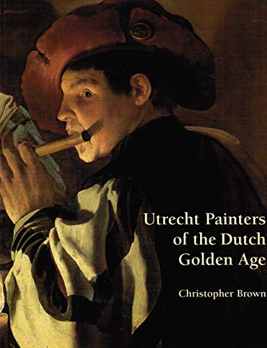 9781857092141: Utrecht Painters of the Dutch Golden Age