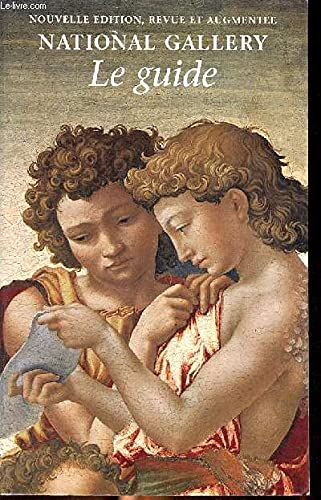 National Gallery: Le Guide /french edition (1857092341) by Erika Langmuir