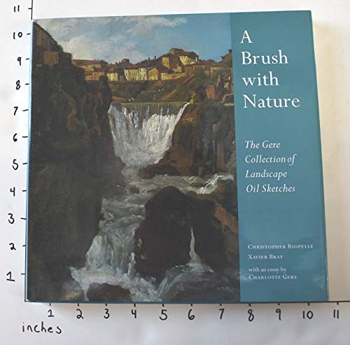 9781857092530: A Brush with Nature: The Gere Collection of Landscape Oil Sketches