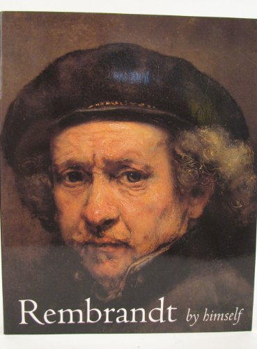 9781857092707: Rembrandt by Himself: Catalogue to the National Gallery Exhibition