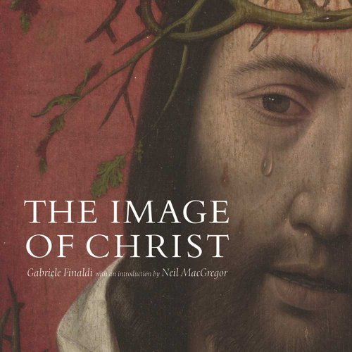 "9781857092929: The Image of Christ: Catalogue of the Exhibition ""Seeing Salvation"""