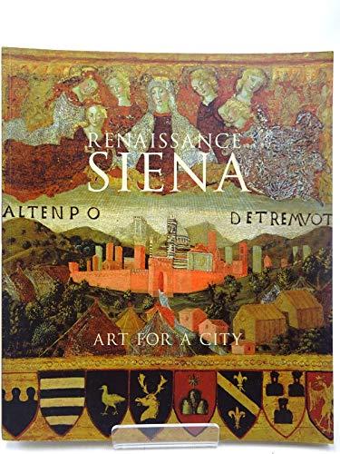 9781857093674: Renaissance Siena: Art for a City
