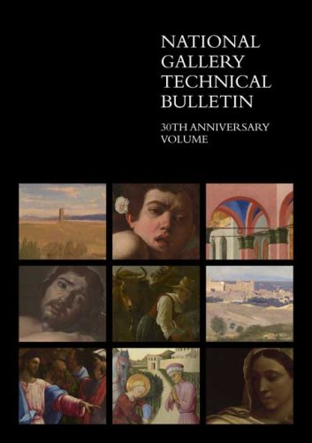 National Gallery Technical Bulletin: Volume 30 (National Gallery Technical Bulletins) (1857094204) by Ashok Roy