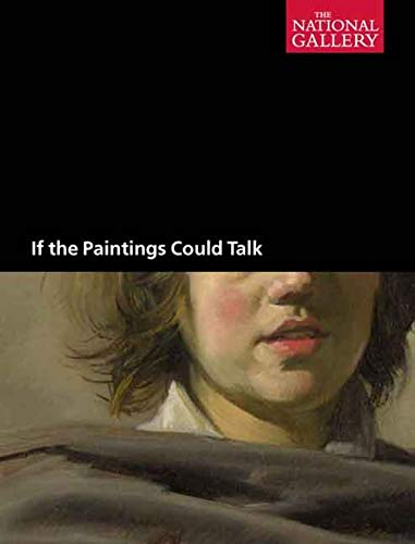9781857094251: If the Paintings Could Talk (National Gallery of London (Paperback))